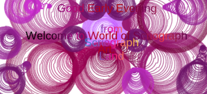 The World of Scriograph is waiting for you enjoy , observe, understand and pondered the meaning