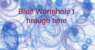 Blue wormhole